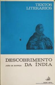 João de Barros - Descobrimentos da Índia (Textos Literários) - [Rodrigues Lapa] - Seara Nova - Lisboa - 1968. Desc. 100 pág / 19 cm x 13 cm / Br. «€5.00»