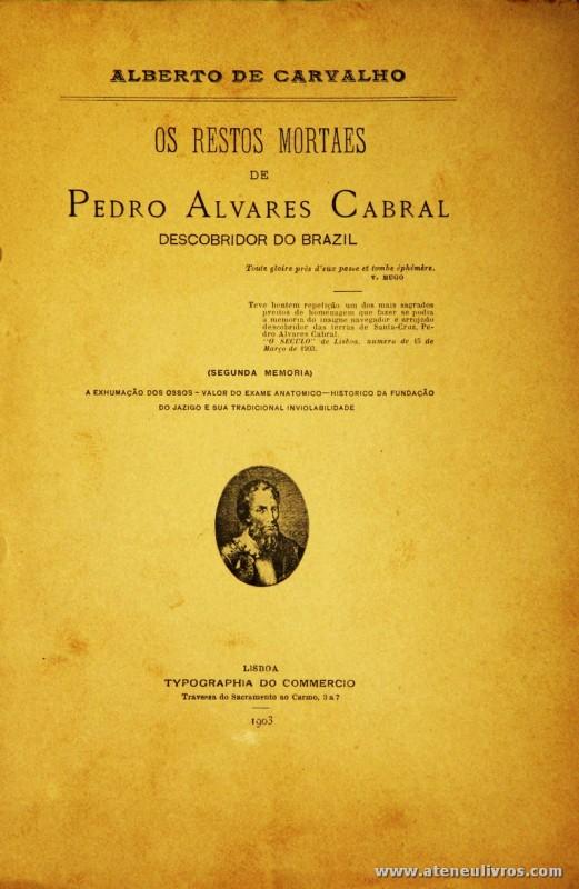 Os Restos Mortaes de Pedro Alvares Cabral Descobridor do Brazil