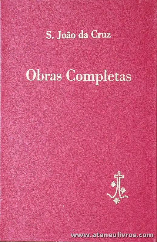 S. João da Cruz - Obras Completas - Carmelo de S. José de Fátima - 1986. Desc. 1117 pág «€5.00»