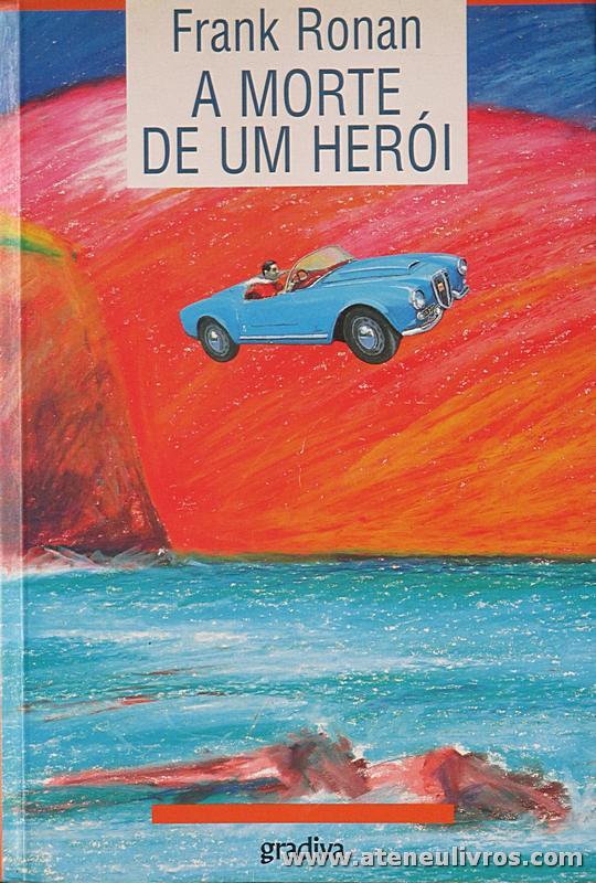 Frank Ronan - A Morte de Um Herói - «€5.00»