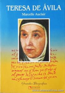 Marcelle Auclair - Teresa de Ávila - Quadrante - São Paulo - 1995. Desc. 430 pág «€30.00»