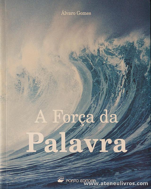 Álvaro Gomes - A Força da Palavra - «€5.00»