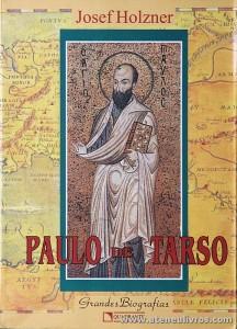 Josef Holzner - Paulo de Tarso «Grande Biografia» «€25.00»