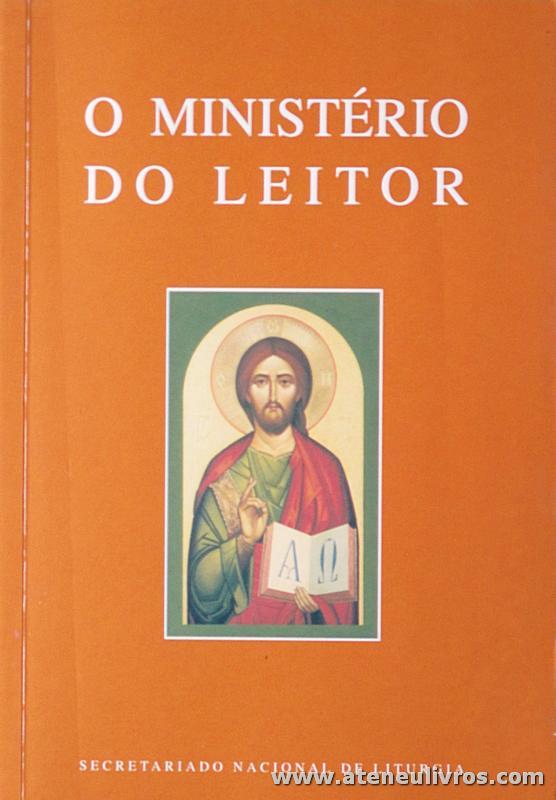José de Leão Cordeiro (Coordenador) - O Ministério do Leitor - «€5.00»