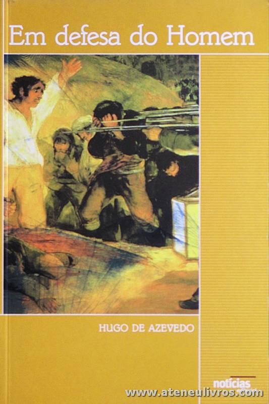 Hugo Azevedo - Em Defesa do Homem - «€5.00»