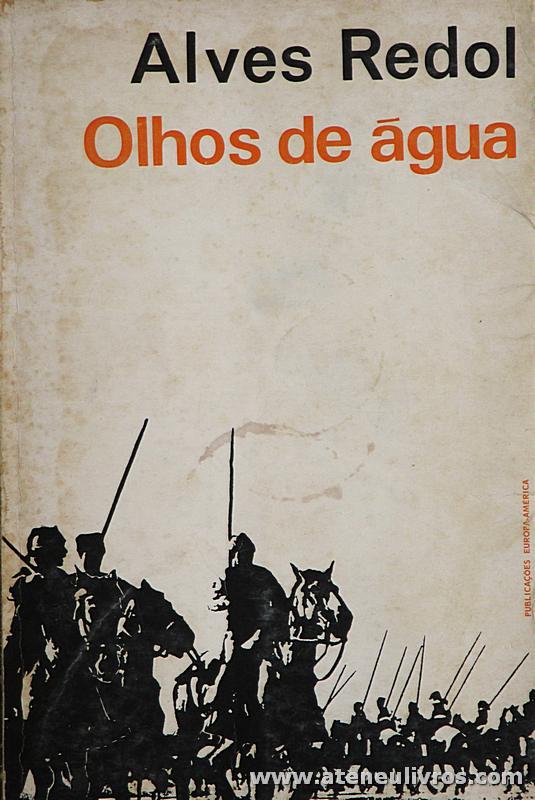 Alves Redol - Olhos de água «€5.00»