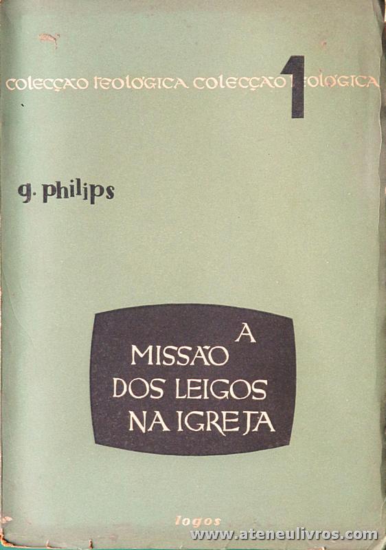 G. Philips - A Missão dos Leigos na Igreja - «€5.00»