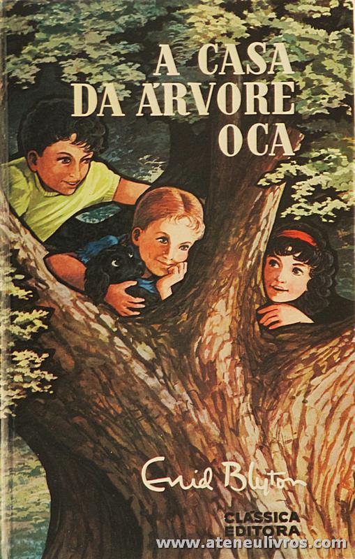 Enid Blyton - A Casa de Árvore Oca «€5.00»
