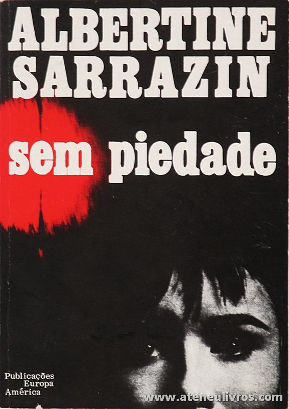 Albertine Sarrazin - Sem Piedade «€5.00»