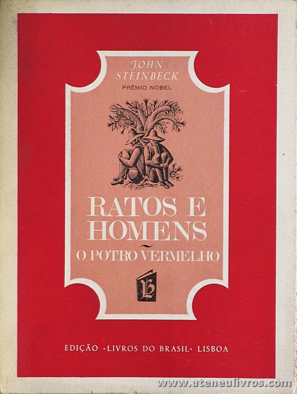 Jonh Steinbeck - Ratos de Homens «O Potro Vermelho» - «€5.00»