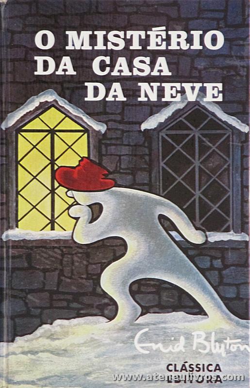 Enid Blyton - O Mistério da Casa da Neve «€5.00»