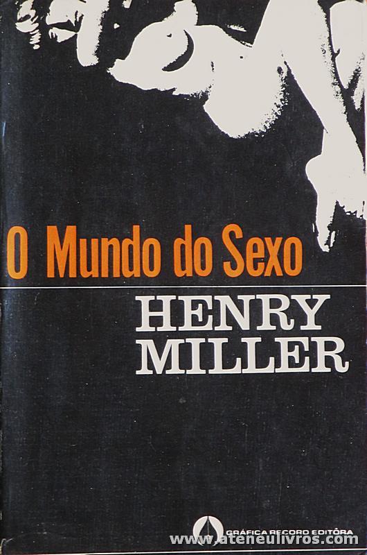 Henry Miller - O Mundo do Sexo «€5.00»