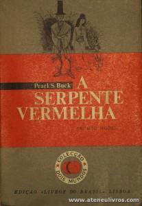 Pearl S.Buck - A Serpente Vermelha - «€5.00»