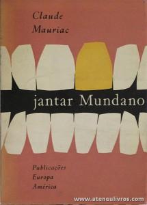 Claude Mauriac - Jantar Mundano «€5.00»
