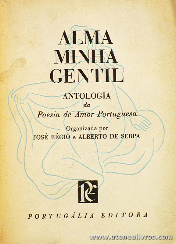 Alma Minha Gentil (Antologia da Poesia de Amor Portuguesa)
