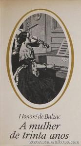 Honoré de Balzac - A Mulher de Trinta Anos «€5.00»