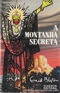 Enid Blyton - A Montanha Secreta «€5.00»