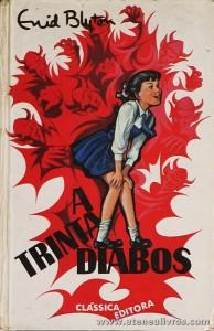 Enid Blyton - A Trinta Diabos «€5.00»