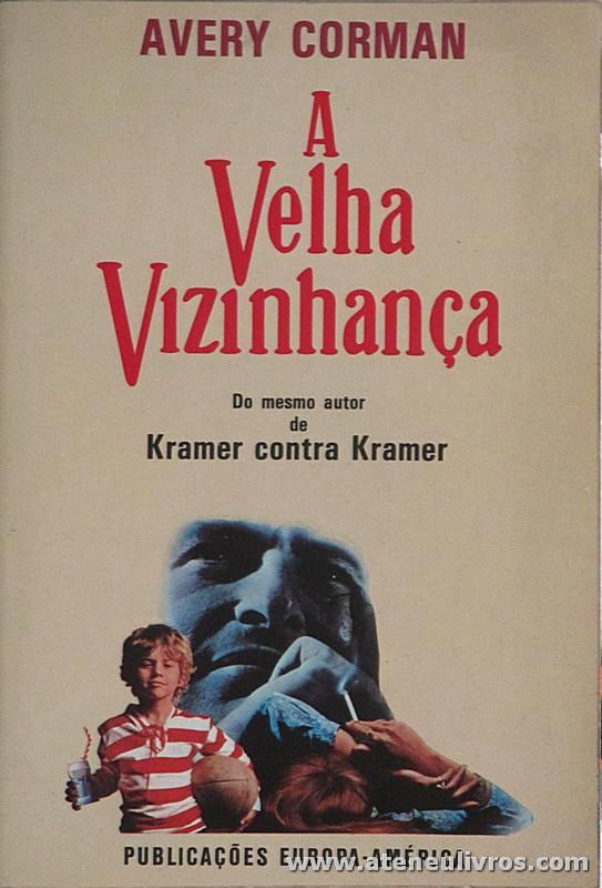 Avery Corman - A Velha Vizinhança «€5.00»