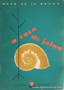 Mazo de la Roche - A Casa de Jalna «€5.00»