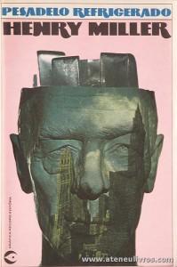 Henry Miller - Pesadelo Refrigerado «€5.00»