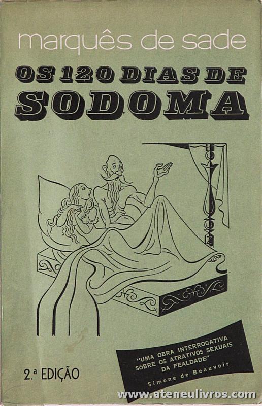 Marquês de Sade - Os 120 Dias de Sodoma «€10.00»