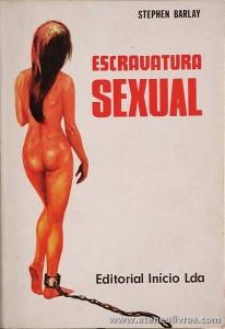 Stephen Barlay - Escravatura Sexual «€5.00»