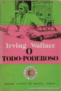 Irving Wallace - O Topo Poderoso «€5.00»
