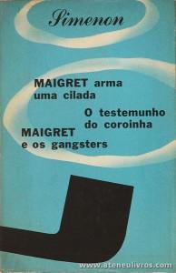 Simenon - Maigret Arma Uma Cilada / O Tesemunho do Coroinha / Maigret e os Gangsters «€5.00»