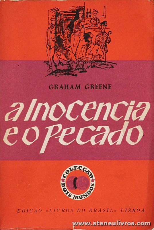 Graham Greene - A inocência e o Pecado «€5.00»