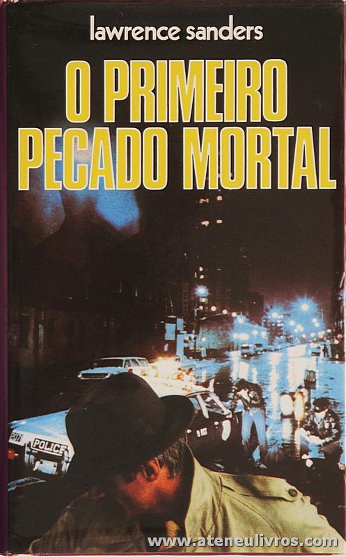 Lawrence Sanders - O Primeiro Pecado Mortal «€5.00»