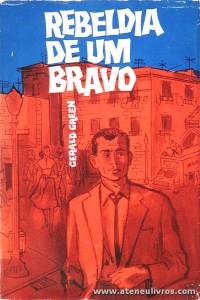Gerald Green - Rebeldia de um Bravo «€5.00»