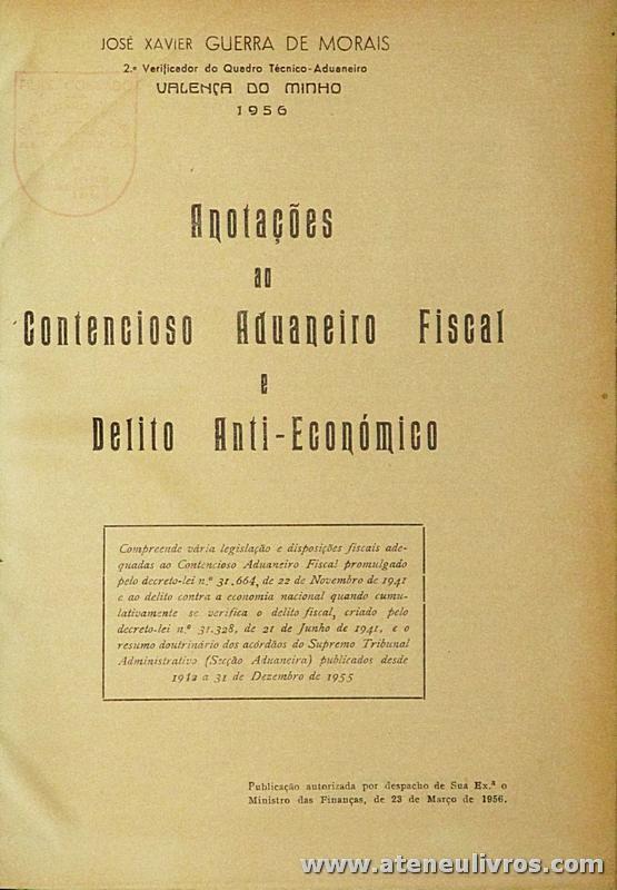 Anotações ao Contencioso Aduaneiro Fiscal e Delito Anti-Económico