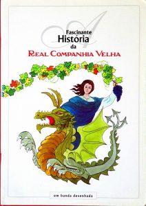 História da Real Companhia Velha - «€5.00»