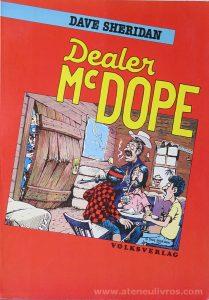 Dave Sheridan - Dealer Mc Dope «€5.00»