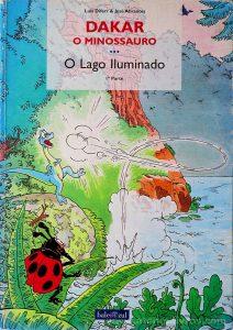 Dakar o Minossauro - o Lago Iluminado «€5.00»