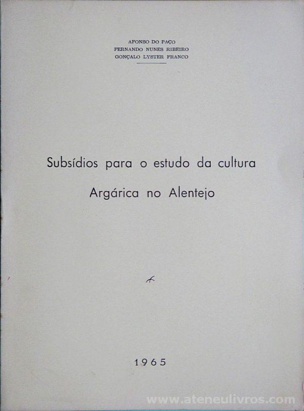 Subsídios para o Estudo da Cultura Argárica no Alentejo