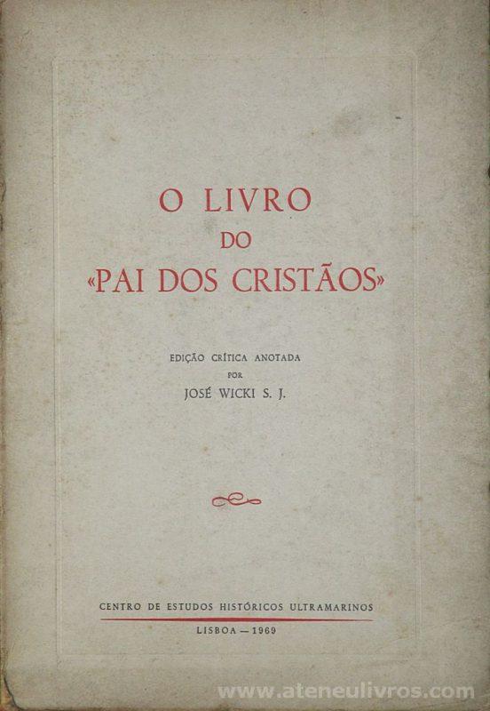 O Livro do «Pai dos Cristãos»