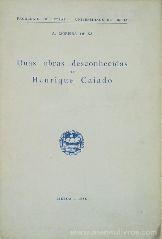 Duas Obras desconhecidas de Henrique Caiado