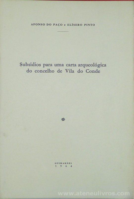 Subsídios Para Uma Carta Arqueológica do Concelho de Vila do Conde