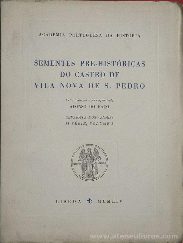 Sementes Pre-Históricas do Castro de Vila Nova de S. Pedro
