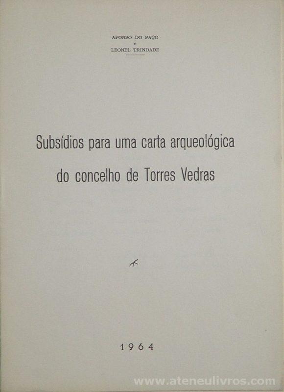 Subsídios para Uma Carta Arqueológica do Concelho de Torres Vedras