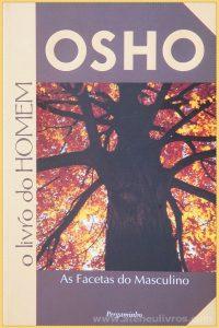 Osho - O Livro do Homem ( As Facetas do Masculino) - «€10.00»