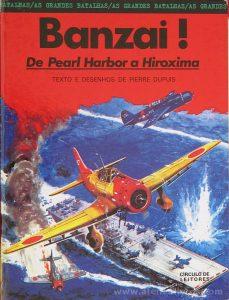Banzai ! De Pearl Harbor a Hiroxima «€5.00