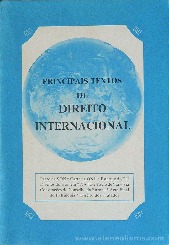 Principais Textos de Direito Internacional - Editora Danúbio, Lda - Lisboa - 1980.- Desc. 326 pág / 24 cm x 17 cm 7 Br. «€15.00»