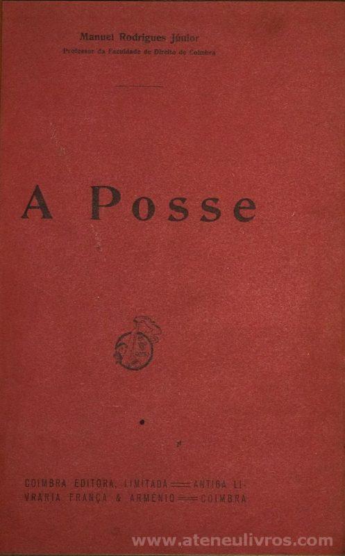 A Posse (Estudos de Direito Civil Português)